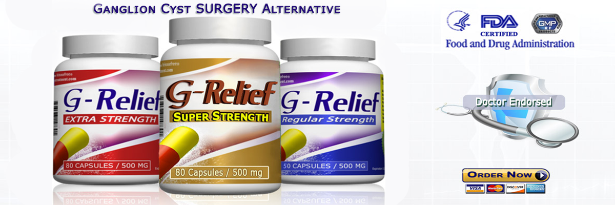 Ganglion Cyst Home Cyst SURGERY Alternative G-Relief Caps Info: G-Relief.com